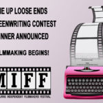 Loose Ends Screenwriting Contest Winner Announced