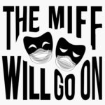 The MIFF will go on!