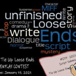 Tie Loose Ends Screenplay Contest 2021 Begins