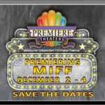 Dates Set for MIFF 2021 ~ Save the Dates